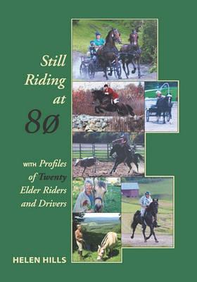 Still Riding at 80 (Paperback)
