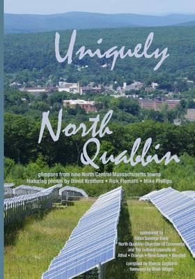 Uniquely North Quabbin (Paperback)
