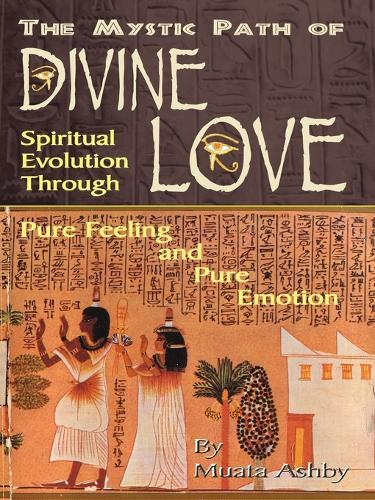 The Path of Divine Love (Paperback)