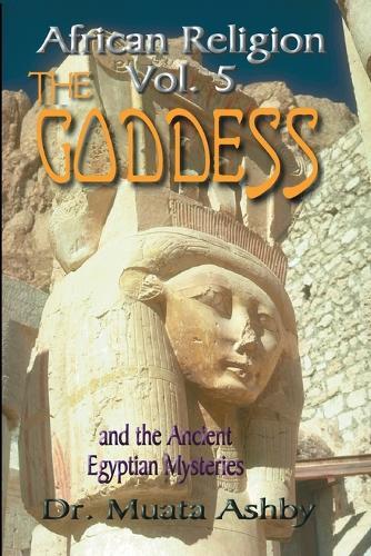Mysticism of Ushet Rekhat: Worship of the Goddess (Paperback)