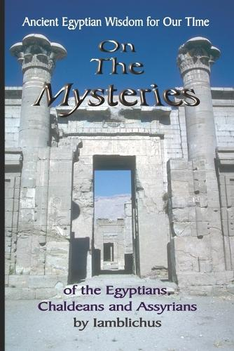 On the Mysteries of the Egyptians, Chaldeans and Assyrians (Paperback)