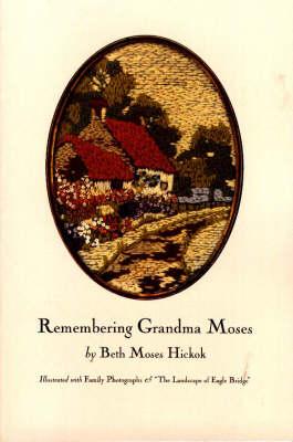 Remembering Grandma Moses (Paperback)