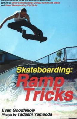 Skateboarding: Ramp Tricks: Ramp Tricks (Paperback)