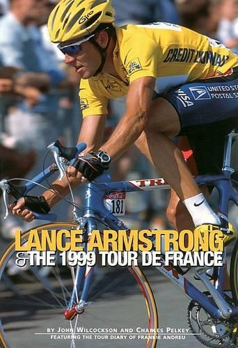 Lance Armstrong and the 1999 Tour de France (Paperback)