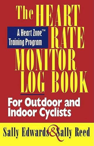 The Heart Rate Monitor Log Book for Cyclists (Book)