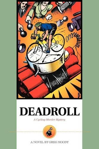 Deadroll: A Cycling Murder Mystery (Paperback)