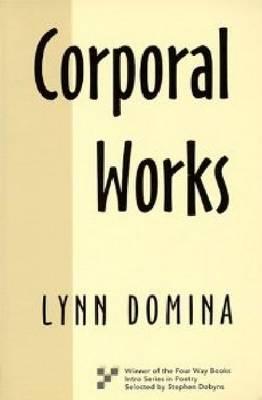 Corporal Works (Paperback)