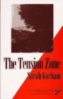 The Tension Zone (Paperback)