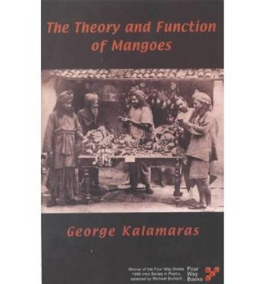 The Theory and Function of Mangoes (Paperback)