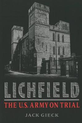 Lichfield: The U.S. Army on Trial (Paperback)