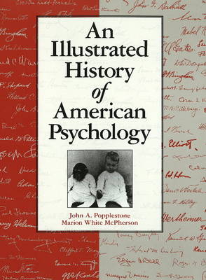 Illustrated History of American Psychology (Paperback)