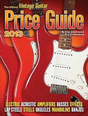 The 2013 Official Vintage Guitar Price Guide (Paperback)