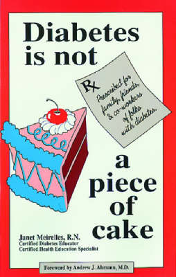 Diabetes is Not a Piece of Cake (Paperback)