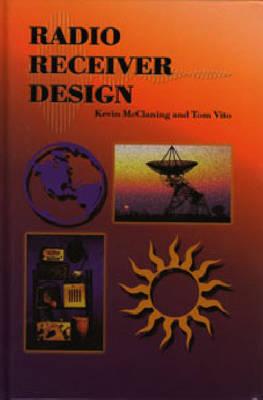 Radio Receiver Design (Hardback)