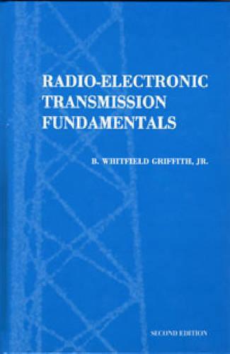 Radio-electronic Transmission Fundamentals (Hardback)