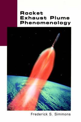 Rocket Exhaust Plume Phenomenology (Hardback)