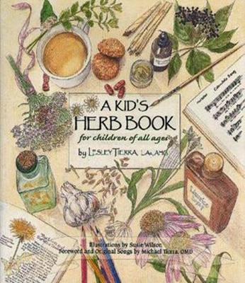 Kid's Herb Book, A: For Children of All Ages (Paperback)