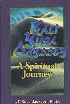 Kali Yuga Odyssey: A Spiritual Journey (Paperback)