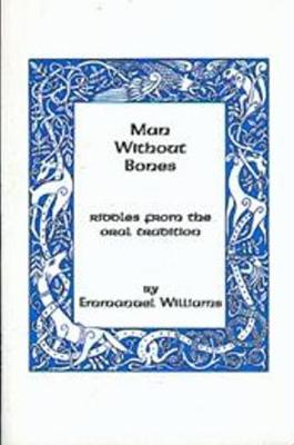 Man Without Bones: Riddles from the oral tradition (Paperback)