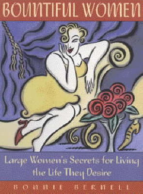 Bountiful Women: Stop Weighting and Live Your Life (Paperback)