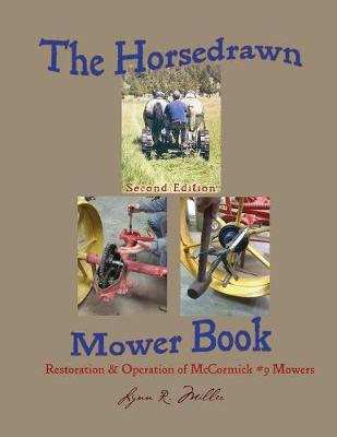 The Horsedrawn Mower Book: Second Edition (Paperback)