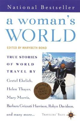 A Woman's World: True Stories of World Travel (Paperback)