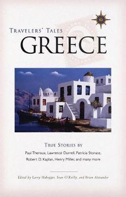 Travelers' Tales Greece: True Stories (Paperback)