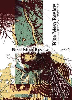 Blue Mesa Review Issue 25 (Paperback)