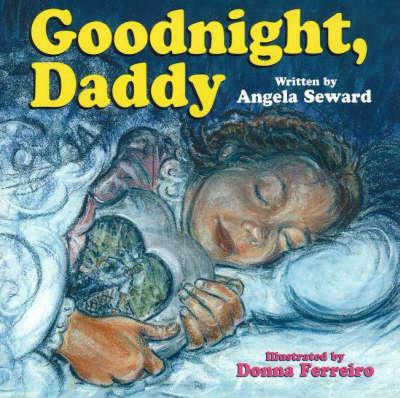 Goodnight, Daddy (Paperback)
