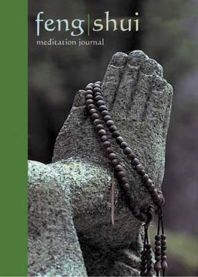 Feng Shui Meditation Journal (Paperback)