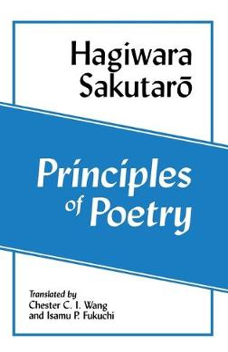 Principles of Poetry (Shi No Genri) (Ceas) (Cornell East Asia Series) (Hardback)