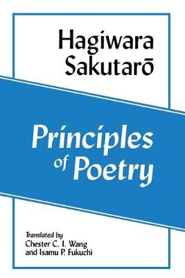Principles of Poetry (Shi No Genri) (Ceas) (Cornell East Asia Series) (Paperback)