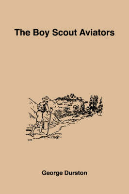 The Boy Scout Aviators (Paperback)