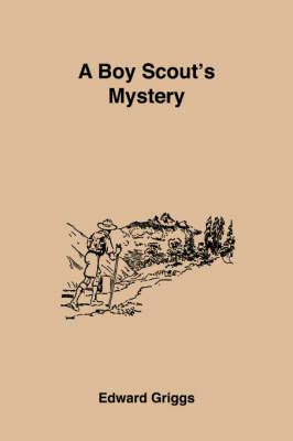 A Boy Scout's Mystery (Paperback)