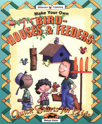 Make Your Own Birdhouses and Feeders (Paperback)