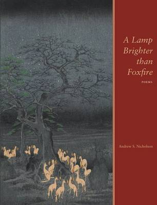 A Lamp Brighter than Foxfire (Paperback)