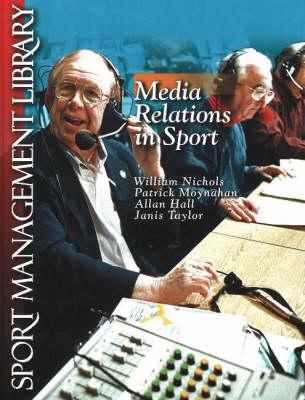 Media Relations in Sport (Paperback)