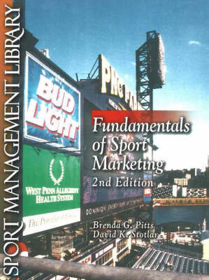 Fundamentals of Sport Marketing, 2nd Edition (Paperback)