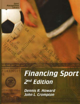 Financing Sport: 2nd Edition (Paperback)