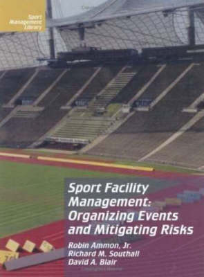 """risk management in a sports facility Introducing a risk assessment model for sport venues """"a good risk management approach approach to protect the facility and human lives the sports event."""