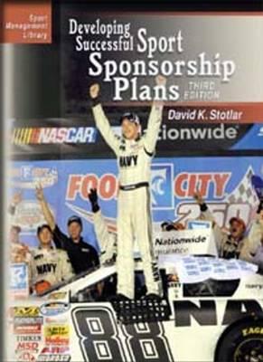 Developing Successful Sport Sponsorship Plans (Paperback)