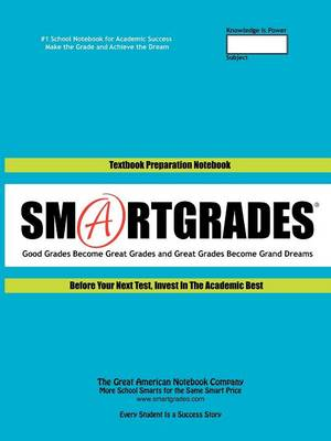 Back to School Supplies - World Premiere! Textbook Notes & Test Review Notes (100 Pages): 40 Smartgrades 2-In-1 School Notebooks for Textbook Notes and Test Review Notes to Ace Exams - Student Tested! Teacher Approved! Parent Endorsed! (Free Gift) (Paperback)