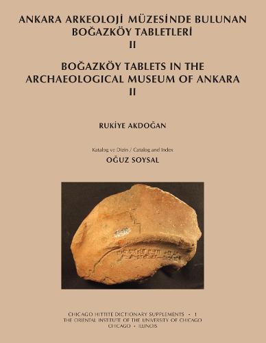 Ankara Arkeoloji Muezesinde Bulunan Bogazkoey Tabletleri II (Paperback)