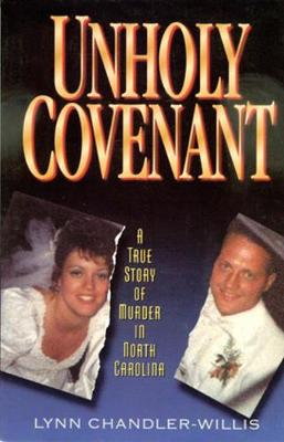 Unholy Covenant: A True Story of Murder in North Carolina (Paperback)