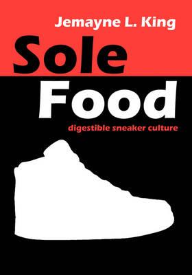 Sole Food (Paperback)