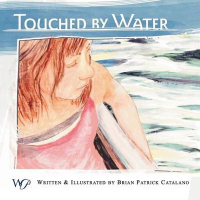 Touched by Water (Paperback)