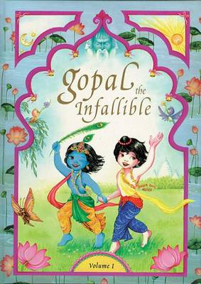 Gopal the Infallible: Volume I (Hardback)