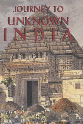 Journey to Unknown India (Paperback)