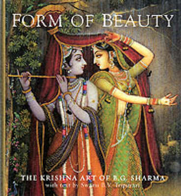 Form of Beauty: The Krishna Art of B.G.Sharma (Paperback)