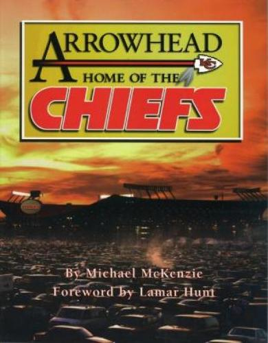 Arrowhead Home of the Chiefs (Paperback)